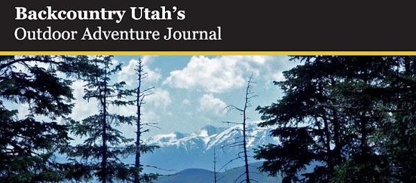 Backcountry Utah's Outdoor Adventure Journal