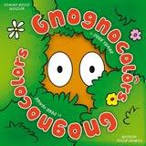 GNOGNOCOLÔRS / GNOGNOCOLORS
