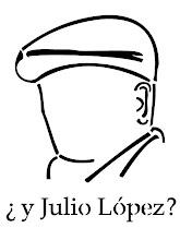 APARICIÓN CON VIDA DE JULIO LÓPEZ Y LUCIANO ARRUGA