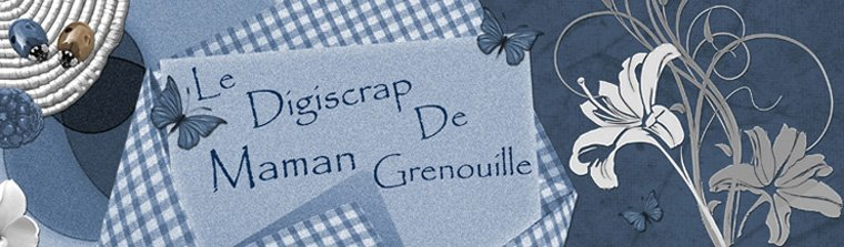 le digiscrap de Maman Grenouille