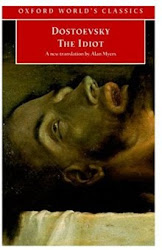 The Idiot - Fedor Dostoevsky
