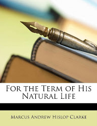 Marcus Clarke - For the term of his natural life