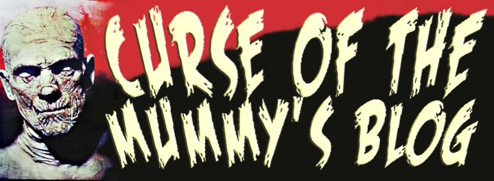 Curse of the Mummy's Blog!