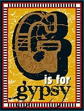 Just a Gypsy...