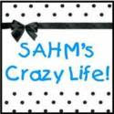 SAHMs Crazy Life