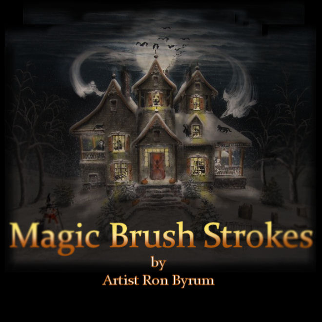 Magic Brush Strokes by Ron Byrum