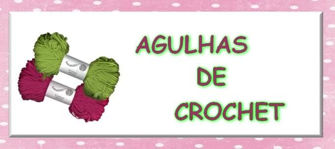AGULHAS DE CROCHET