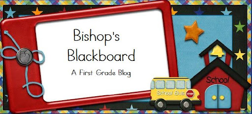 Bishop&#39;s Blackboard: A First Grade Blog