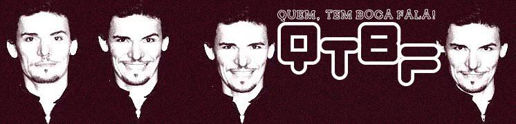 QTBF - QuemTemBocaFala!
