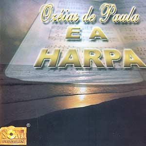 Oz�ias de Paula - Harpa Crist� em Louvor 1976