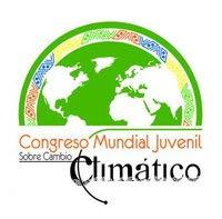 1 ER. CONGRESO MUNDIAL JUVENIL SOBRE CAMBIO CLIMÁTICO WYCC 2010