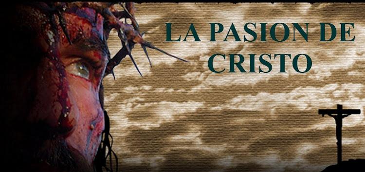 LA PASION DE CRISTO LA PELICULA