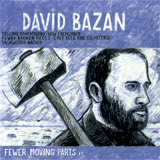 David Barzan Fewer Moving Parts