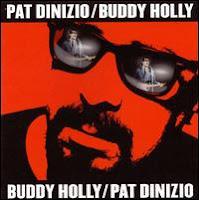 Pat Dinizio Sings Buddy Holly
