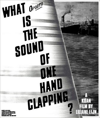Oporto apresenta #18: What is the sound of one hand clapping?