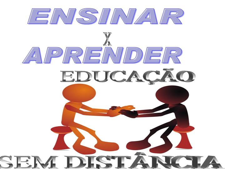 ENSINAR   X   APRENDER