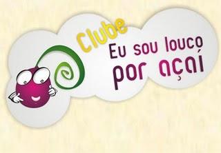 Clube - Eu Sou louco por açaí