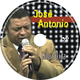 DVD NOVA VIDA DO CANTOR JOSE ANTÔNIO.