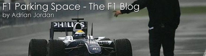 F1 Parking Space - The F1 Blog by Adrian Jordan