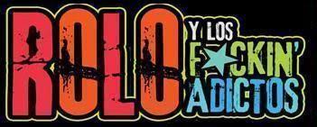 ROLO Y LOS FUCKING ADICTOS