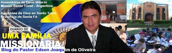 Pastor Edson Joaquim de Oliveira - Asamblea de Dios en Santo Tomé