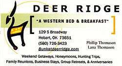 Deer Ridge Bed and Breakfast in Hobart Oklahoma.  Near lakes Altus-Lugert and Tom Steed.  Serving the best steak you have ever had!