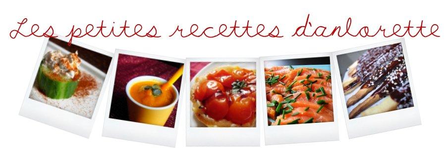 Les petites recettes d'anlorette