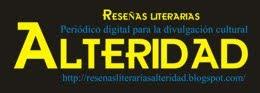 Reseñas Literarias en Alteridad
