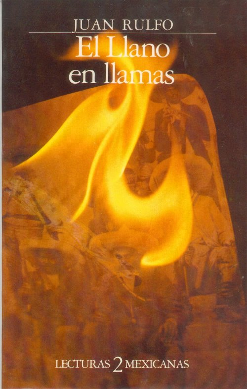 el llano en llamas El Llano En Llamas   Juan Rulfo