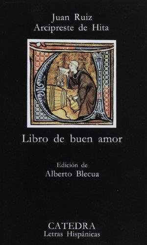 Libro de Buen Amor por Juan Ruiz Arcipreste De Hita