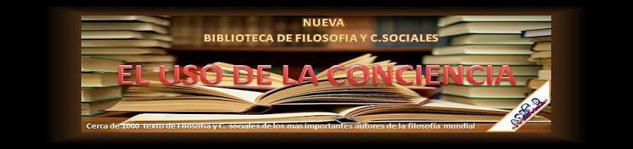 """Biblioteca Virtual """"El Uso De La Conciencia"""""""