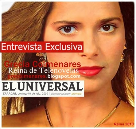 """ENTREVISTA EXCLUSIVA DE """"GRECIA COLMENARES"""" CON """"EL UNIVERSAL"""""""
