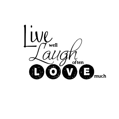 live laugh love. Live, Laugh, Love