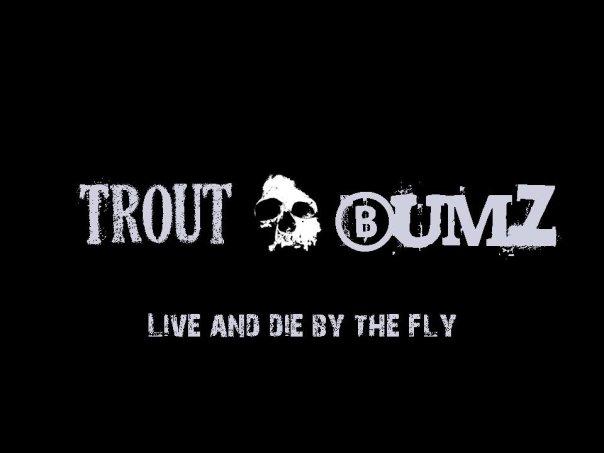TroutBumZ