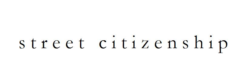 street citizenship