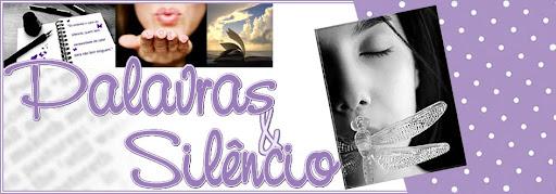 P.S: Palavras & Silêncio
