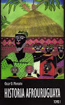 LECTURA RECOMENDADA: HISTORIA AFROURUGUAYA TOMO I