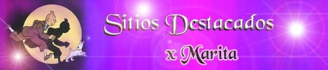 SITIOS DESTACADOS X MARITA