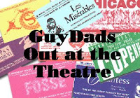 GuyDad out at the theatre