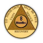 Iam 8 months clean and sober