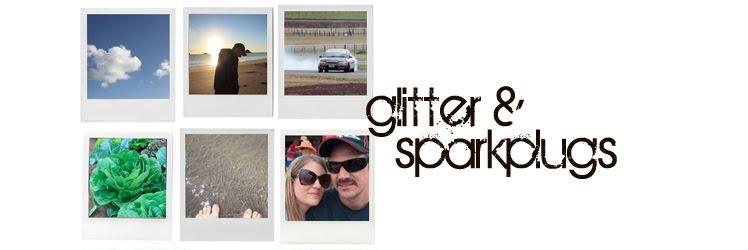 Glitter & Sparkplugs