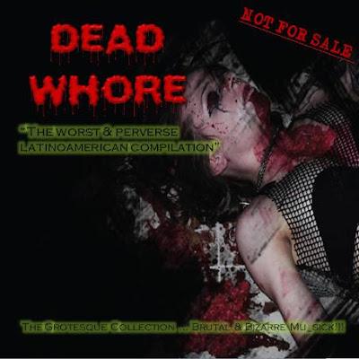 DEAD WHORE COMPILATION-THE GROTESQUE COLLECTION (COMPILACION DE BRUTALDEATH DD)  Tapa_comp