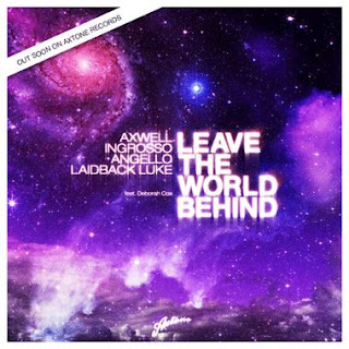 The Swedish House Mafia & Laidback Luke - Leave The World Behind