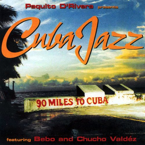 Cuba Jazz - Paquito D'Rivera | Songs, Reviews ... - AllMusic