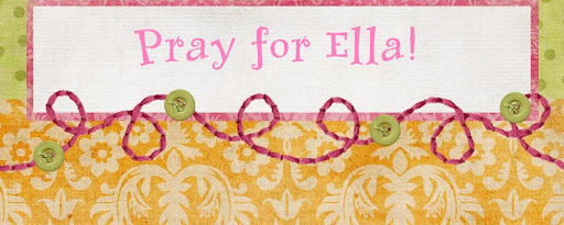 Pray for Ella!