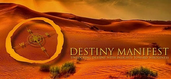 Destiny Manifest - Unlocking Destiny With Insights Toward Wholeness