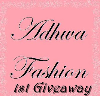 Adhwa Fashion 1st Giveaway