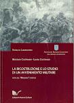 M. Coltrinari, L.Coltrinari, La Ricostruzione e lo Studio di un avvenimento militare, Roma, 2009