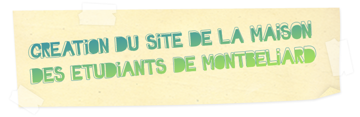 Création du site de la Maison des Etudiants de Montbéliard