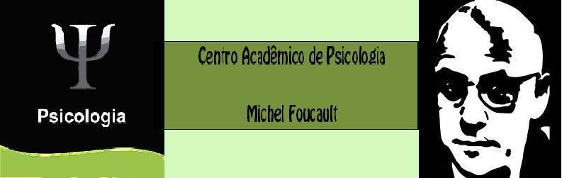 Centro Acadêmico de Psicologia Michel Foucault